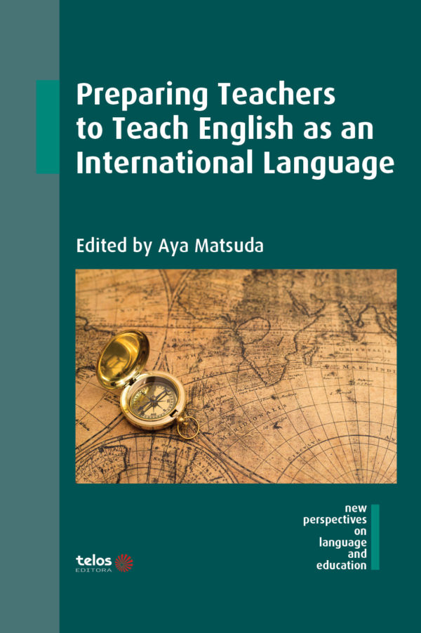 Preparing Teachers to Teach English as an International Language