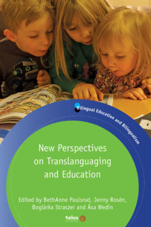 New Perspectives on Translanguaging and Education