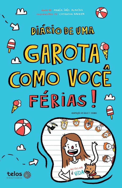 Capa Diário de uma garota como você Férias!